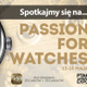 Passion for Watches 2017 – pierwsza...